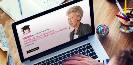 Webinar macht fit für die Praxisbegehung