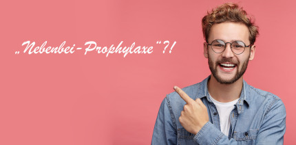 """""""Nebenbei-Prophylaxe"""" kann nur der Anfang sein"""