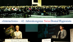 «Interactions» – 42. Jahreskongress von Swiss Dental Hygienists