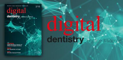 Jetzt online lesen: Die aktuelle Ausgabe der digital dentistry
