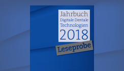"""Jetzt bestellen: """"Jahrbuch Digitale Dentale Technologien 2018"""""""