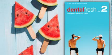 Jetzt online lesen: Die erste homemade dentalfresh ist da!