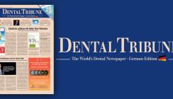 Ganz aktuell: Dental Tribune Deutschland jetzt online lesen