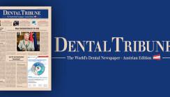 Jetzt lesen: Die aktuelle Dental Tribune Österreich ist online