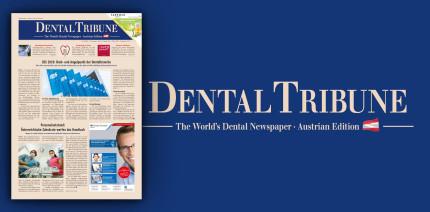 Jetzt online als ePaper lesen: Die aktuelle Dental Tribune Österreich
