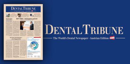 Jetzt lesen: Die März-Ausgabe der Dental Tribune Österreich ist online