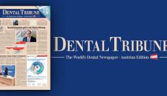 Aktuelle Dental Tribune Österreich vorab als ePaper lesen