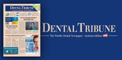 Juni-Ausgabe der Dental Tribune Austrian Edition online abrufbar