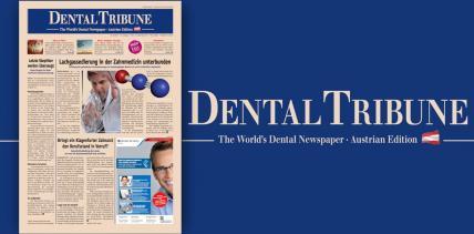 Aktuelle Dental Tribune Österreich widmet sich der Endodontie