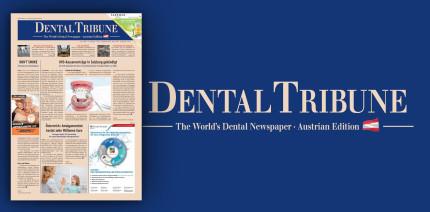 Endodontie im Fokus der Dental Tribune Österreich: Jetzt online!