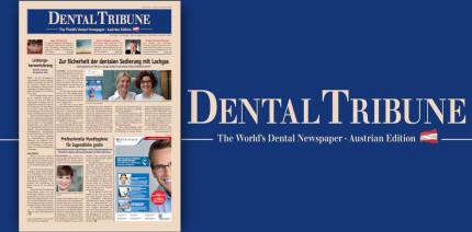 Aktuelle Dental Tribune Österreich jetzt als ePaper abrufbar