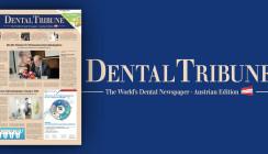 Jetzt online lesen: Die Dental Tribune Austria Edition 8/2018