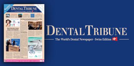 Vorab als ePaper lesen: Die aktuelle Dental Tribune Schweiz