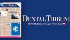 Aktuelle Dental Tribune Schweiz mit DENTAL BERN today jetzt online