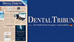 Aktuelle Dental Tribune Deutschland mit Schwerpunkt Endodontie