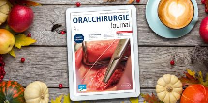 Herbstausgabe online: Bunter Themenmix im Oralchirurgie Journal