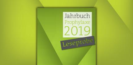 """""""Jahrbuch Prophylaxe 2019"""": Leseprobe jetzt online"""