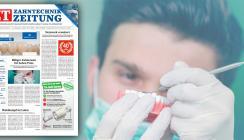 Jetzt online: Septemberausgabe der ZT Zahntechnik Zeitung