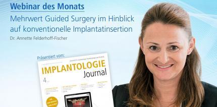 Heutiges Webinar: Mehrwert von Guided Surgery