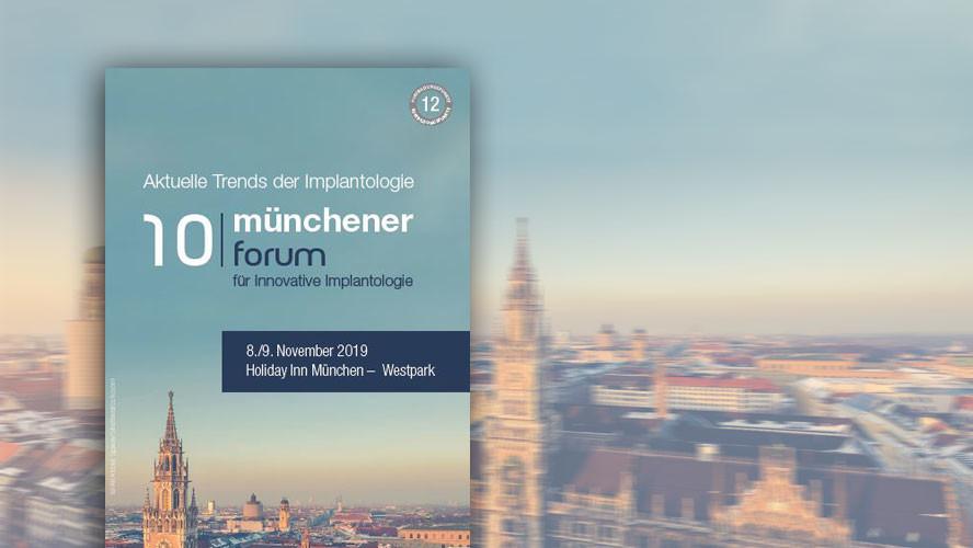 10. Münchener Forum für Innovative Implantologie