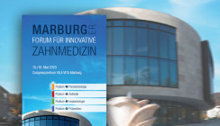 Marburger Forum für Innovative Zahnmedizin
