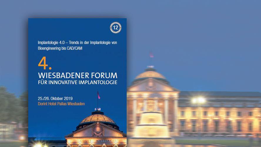 4. Wiesbadener Forum für Innovative Implantologie