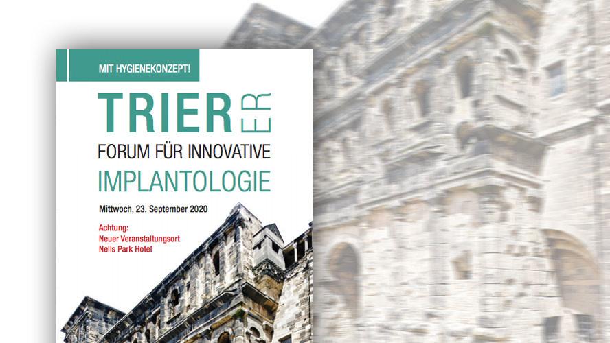 Trierer Forum für Innovative Implantologie