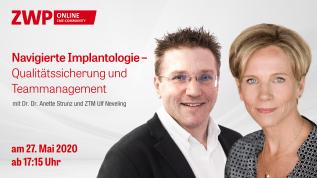 Navigierte Implantologie – Qualitätssicherung und Teammanagement