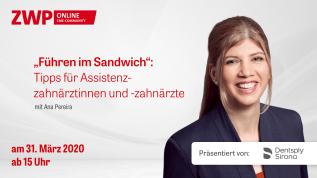 """""""Führen im Sandwich"""": Tipps für Assistenzzahnärztinnen und -zahnärzte"""