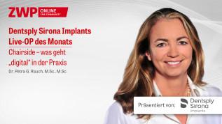 Dentsply Sirona Implants Live-OP zum digitalen Workflow in der Implantologie