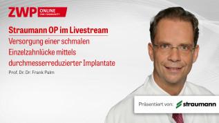 Live-OP Versorgung einer schmalen Einzelzahnlücke mittels durchmesserreduzierter Implantate