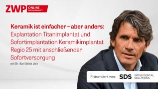 """SDS Live-OP im Dezember: """"Keramik ist einfacher – aber anders"""""""