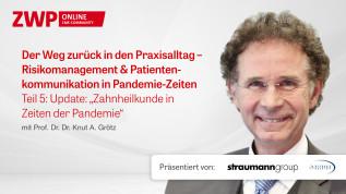 """Update: """"Zahnheilkunde in Zeiten der Pandemie"""""""