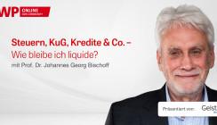 Wie bleibe ich liquide? Web-Tutorial mit Prof. Bischoff gibt Überblick