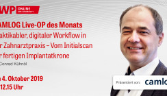 """Live-OP """"Digitaler Workflow in der Zahnarztpraxis"""""""