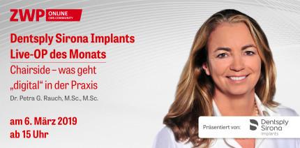 Heute ab 15 Uhr einschalten: Dentsply Sirona Implants Live-OP