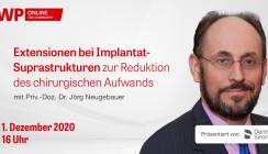 Heute 16 Uhr live: Extensionen bei Implantat-Suprastrukturen