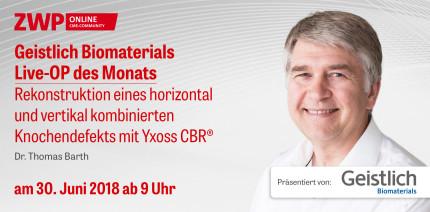 Heute einschalten: Geistlich Biomaterials Live-OP ab 9 Uhr