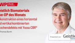 1 CME-Punkt: Geistlich Biomaterials Live-OP im Archiv abrufbar