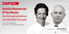 1 CME-Punkt: Geistlich Biomaterials Live-Tutorial im Archiv abrufbar