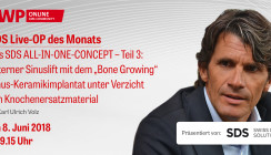 Live-OP am 8. Juni ab 9.15 Uhr: Das SDS ALL-IN-ONE-CONCEPT