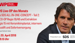 "Heute Live-OP ab 9.15 Uhr: ""Das SDS ALL-IN-ONE-CONCEPT"""