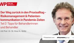 Web-Interview mit Prof. Knut Grötz gibt Tipps für Behandler