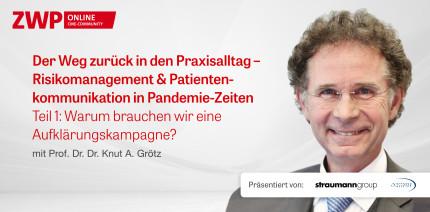 """Neues Web-Tutorial mit Prof. Grötz """"Der Weg zurück in den Praxisalltag"""""""