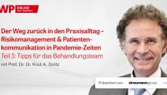 Web-Interview mit Prof. Grötz gibt Tipps für das Behandlungsteam