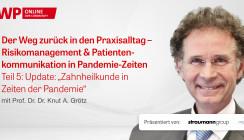"""Web-Interview """"Zahnheilkunde in Zeiten der Pandemie"""""""