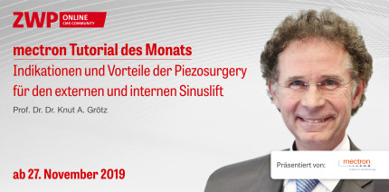 """Jetzt online: Tutorial """"Indikationen und Vorteile der Piezosurgery"""""""