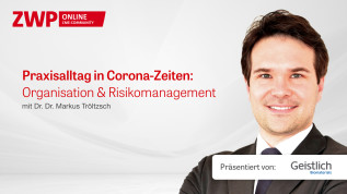 Praxisalltag in Corona-Zeiten: Organisation & Risikomanagement