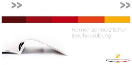 BZÄK-Broschüre zu Formen zahnärztlicher Berufsausübung