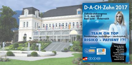 Zahnärztekongress D-A-CH-Zahn 2017 in Bad Ischl